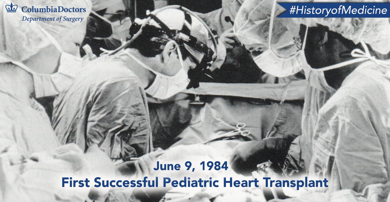 History of Medicine: First Pediatric Heart Transplant