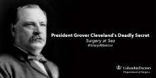 President Grover Cleveland had a Deadly Secret